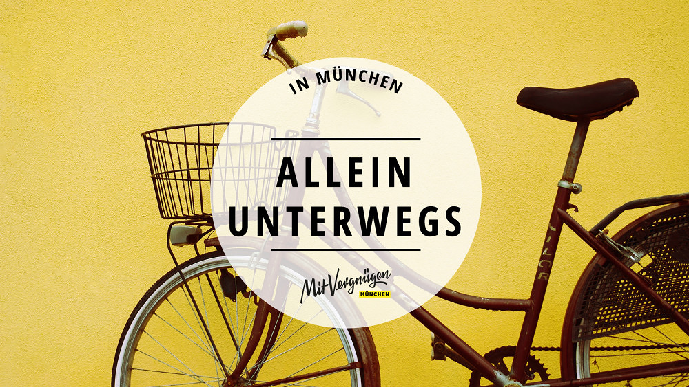 11 Dinge, die du gut alleine in München machen kannst
