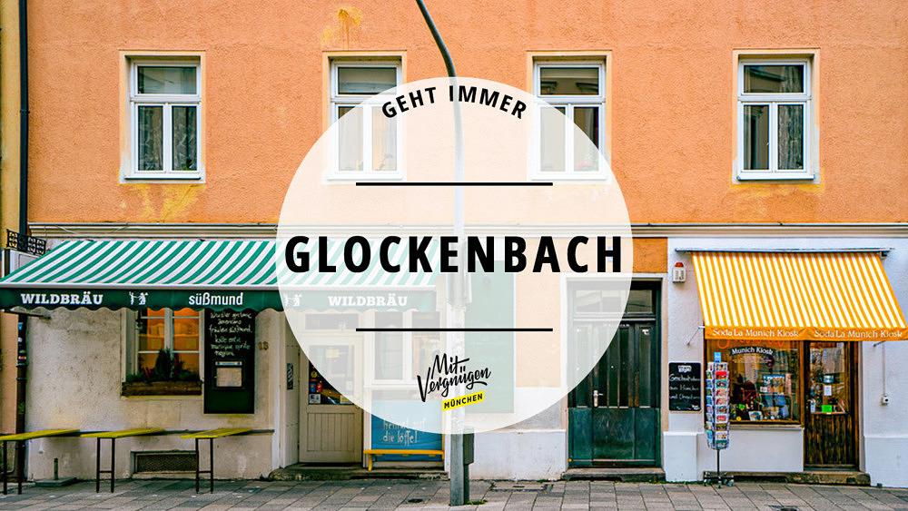Geht immer Glockenbach