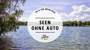 Seen ohne Auto