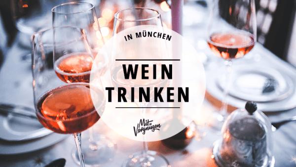 Wein trinken München