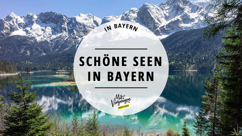 Schöne Seen in Bayern