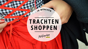 11 gute Adressen zum Trachten kaufen in München