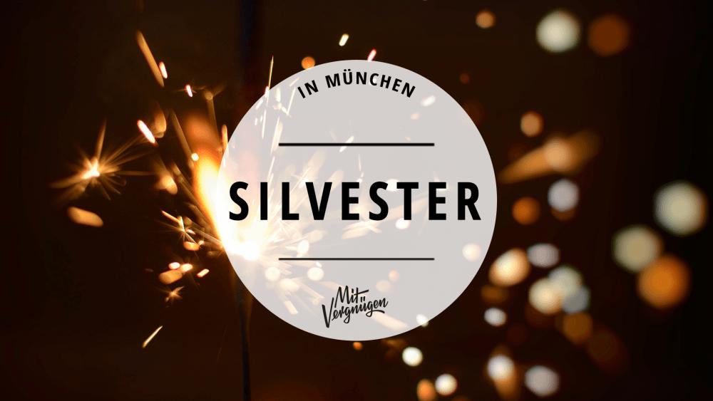 silvester München Feiern