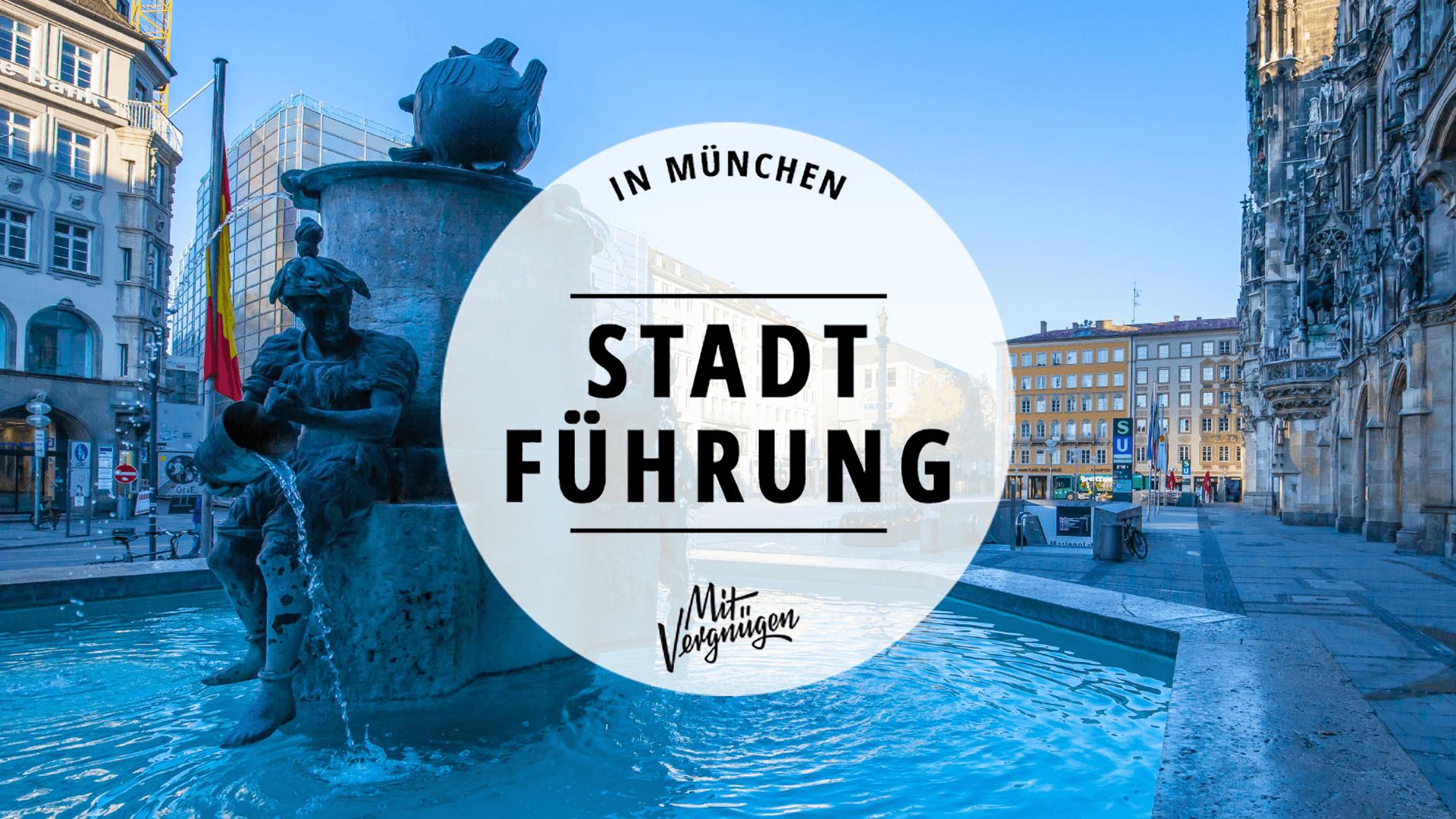 11 Stadtführungen, die auch für Münchner interessant sind
