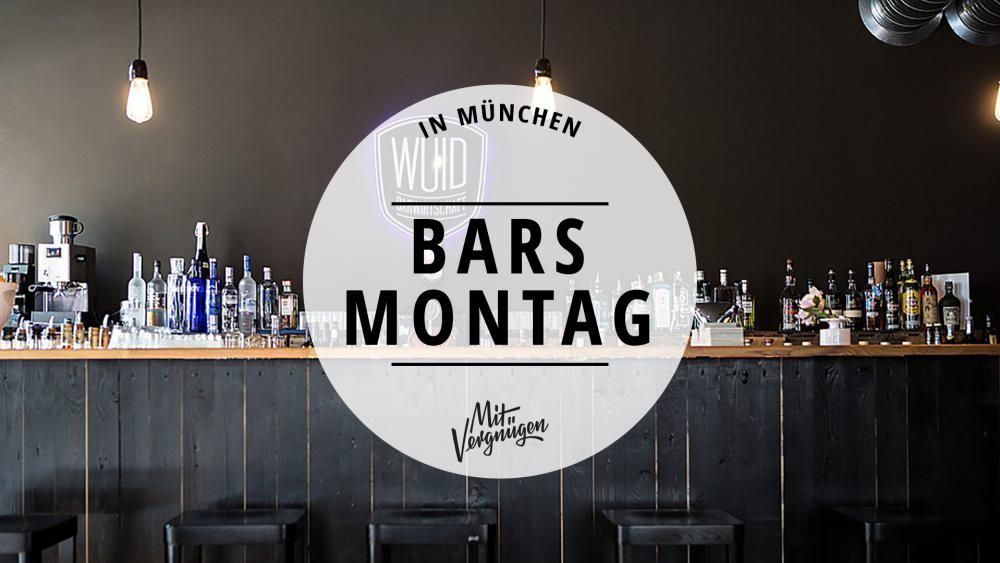 Bars Montag München