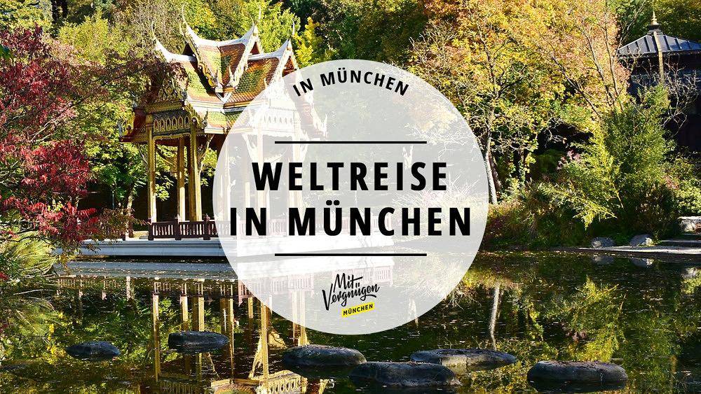 Weltreise in München