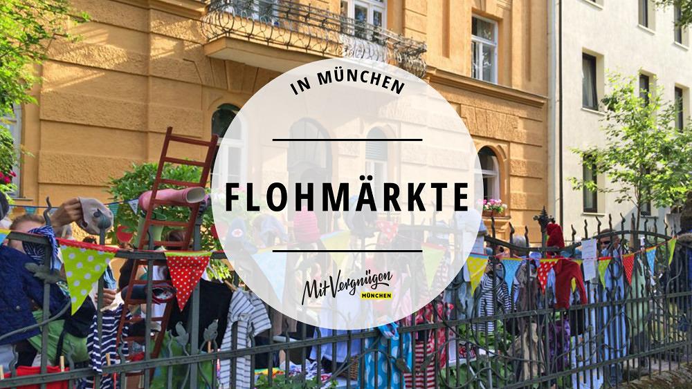 11 wunderbare Flohmärkte in München, die ihr kennen solltet