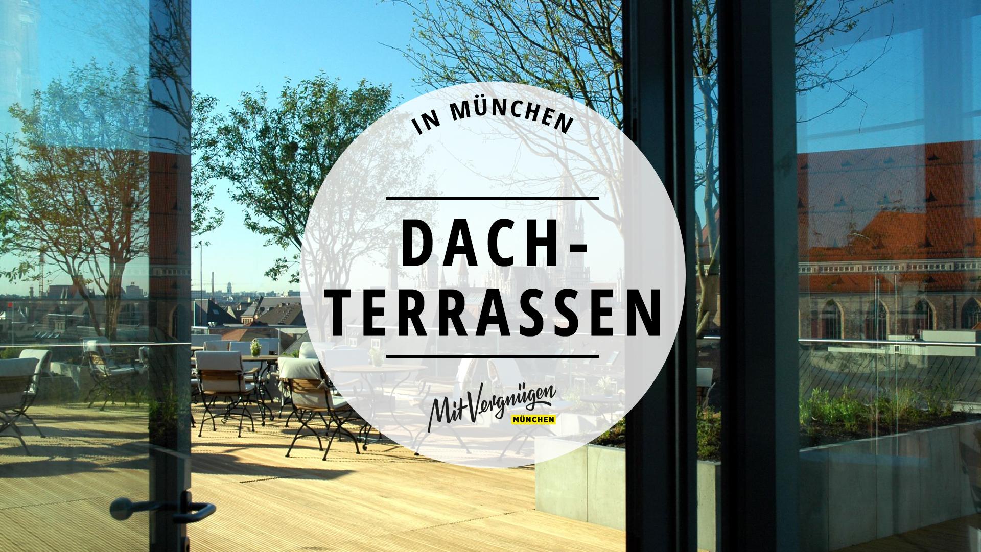 11 Dachterrassen in München, von denen ihr die Aussicht genießen könnt
