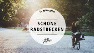 Radlstrecken München