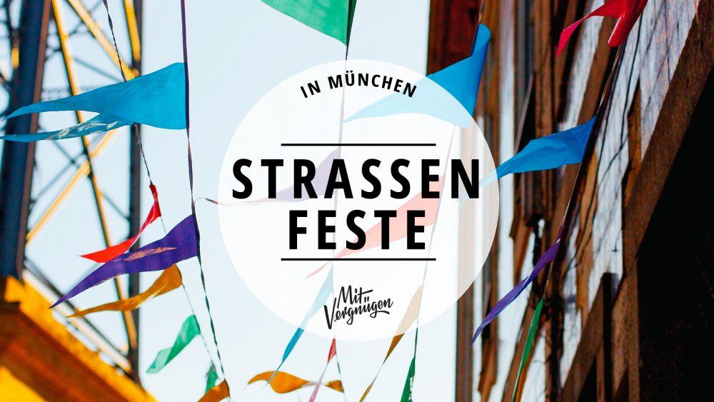 Sommerfeste Straßenfeste München