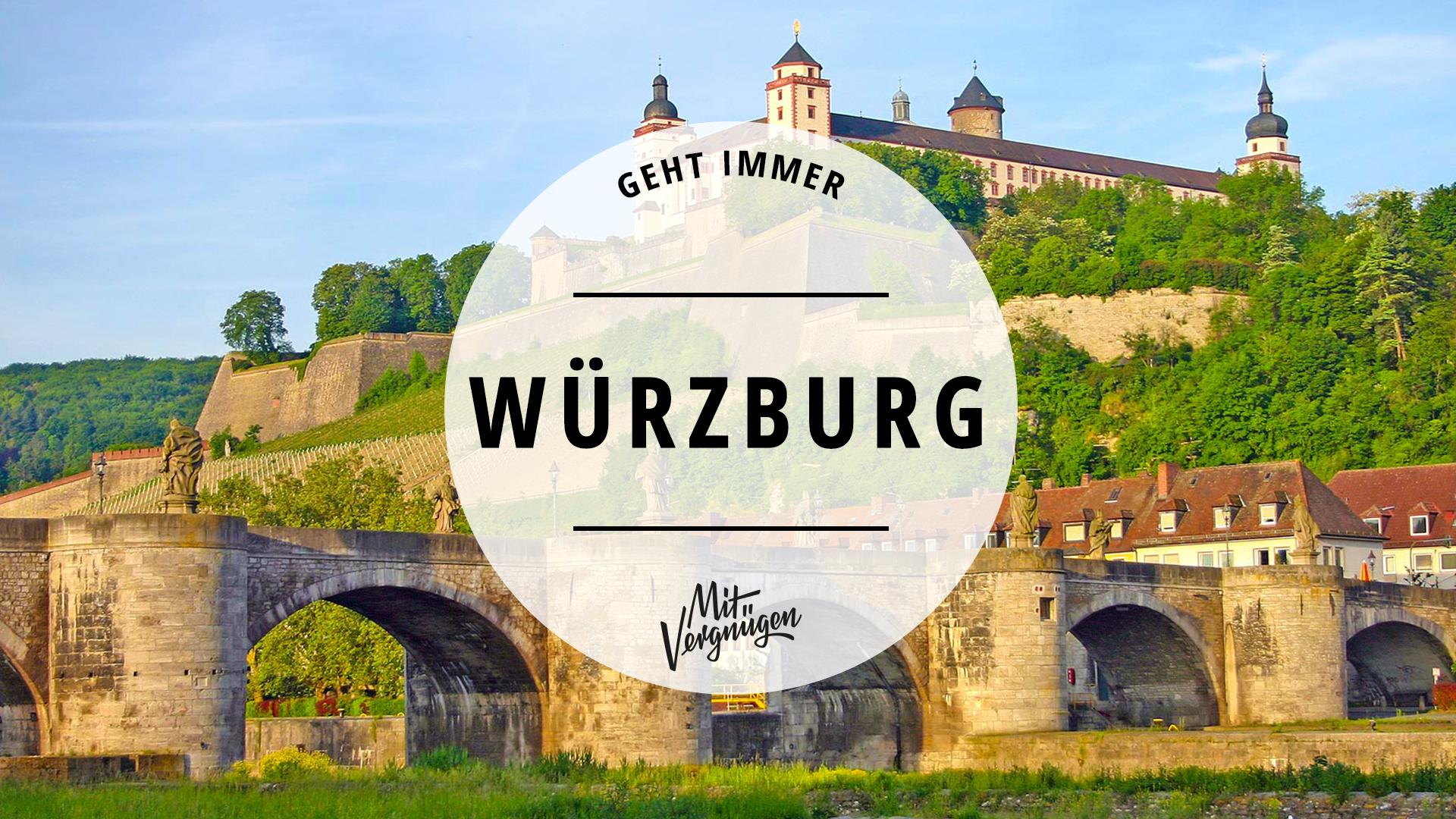 11 Dinge Die Du Immer In Wurzburg Machen Kannst Mit Vergnugen Munchen