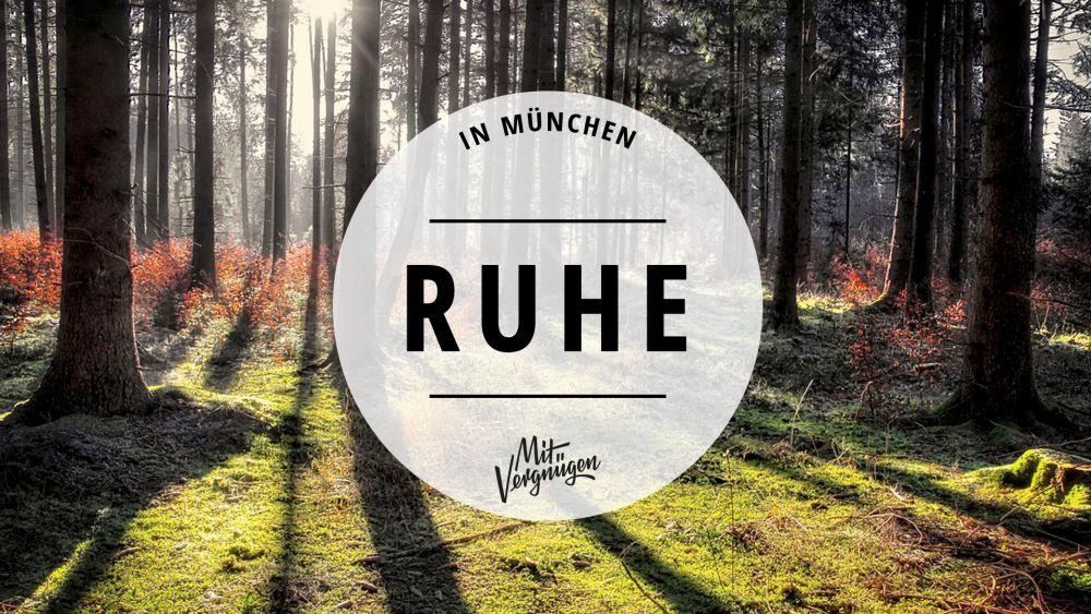 11 Orte in München, an denen ihr die Ruhe genießen könnt