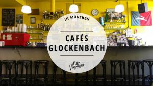 11 schöne Cafés im Glockenbachviertel