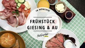 11 gute Frühstückslocations in Giesing und der Au