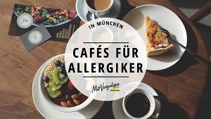 11 gute Cafés in München bei Unverträglichkeiten