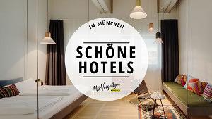 11 sehr schöne und bezahlbare Hotels in München