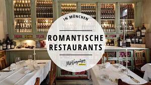 11 romantische Restaurants in München für einen Abend zu zweit