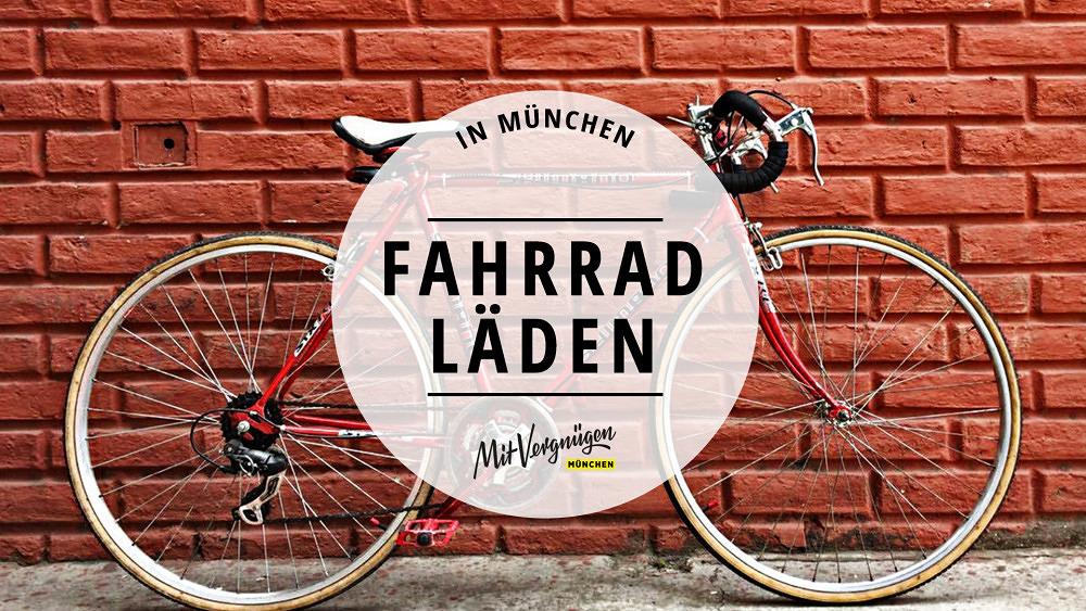 11 Fahrradläden in München, in denen du schöne Radl kaufen kannst