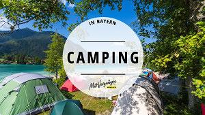 11 wunderschöne Campingplätze in Bayern