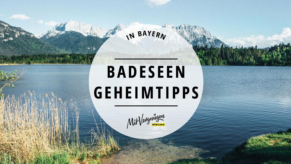 21 wunderschöne Badeseen in Bayern, die nicht jeder kennt