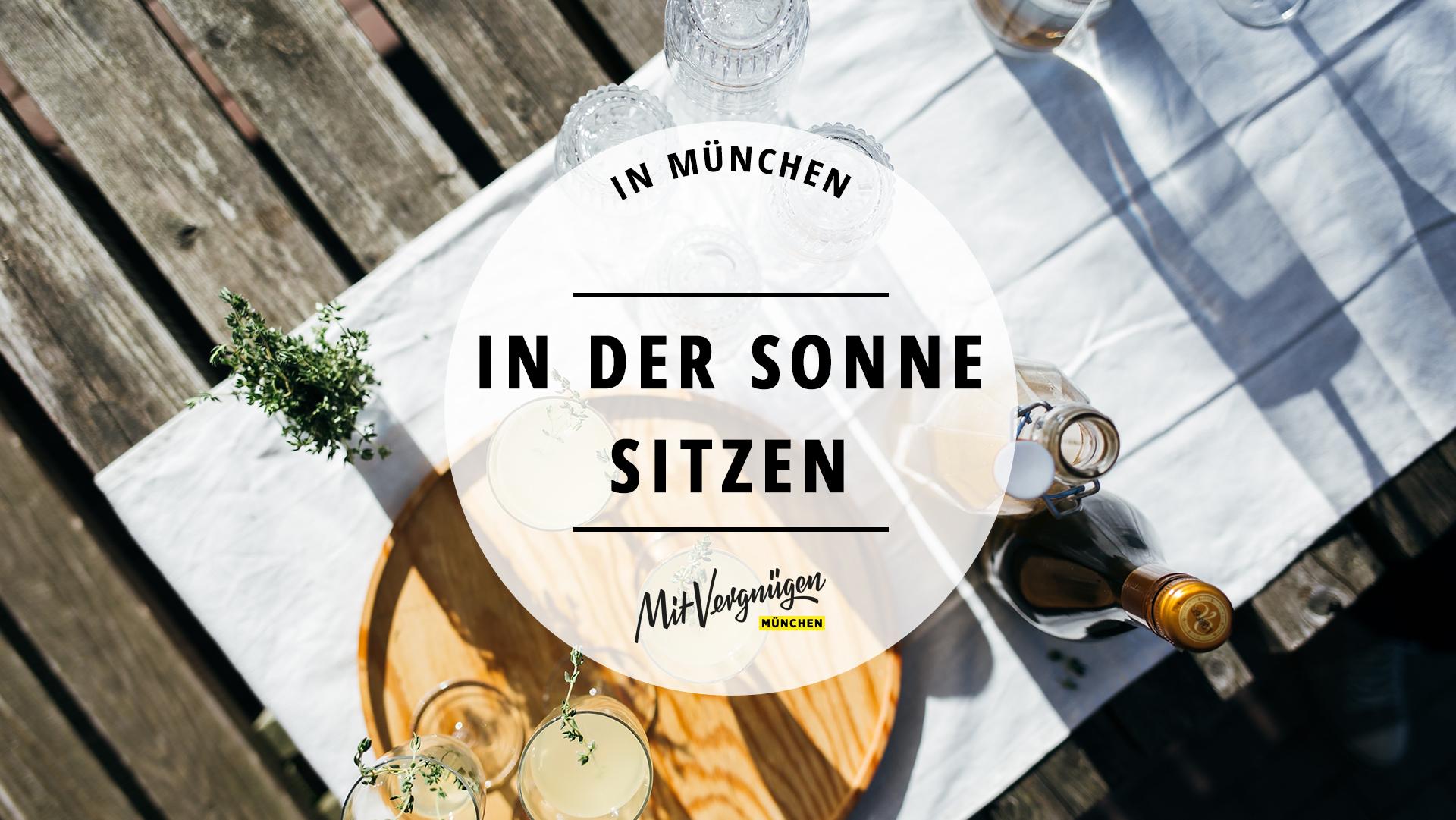 11 Restaurants und Bars in München mit Abendsonne