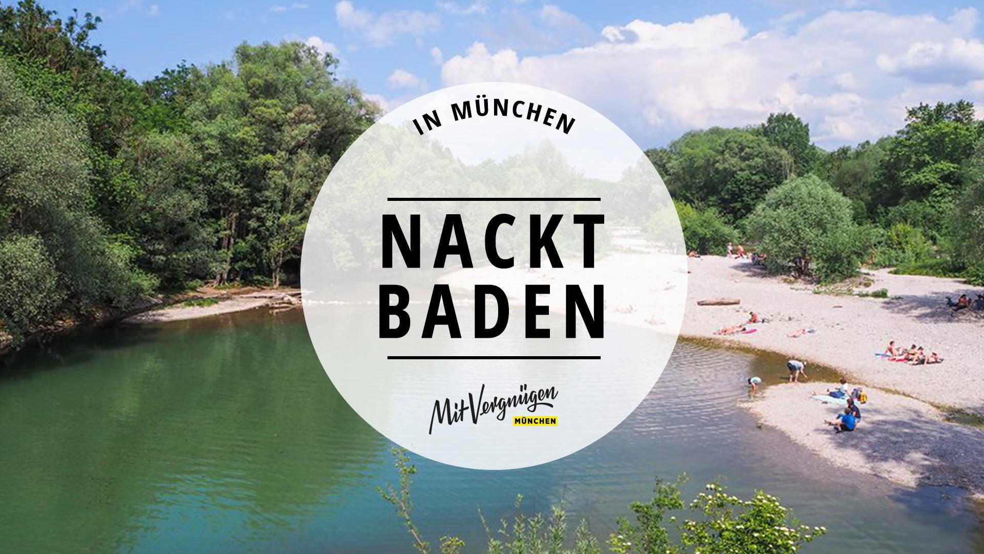 11 Schone Orte Zum Nacktbaden In Und Um Munchen Mit Vergnugen Munchen