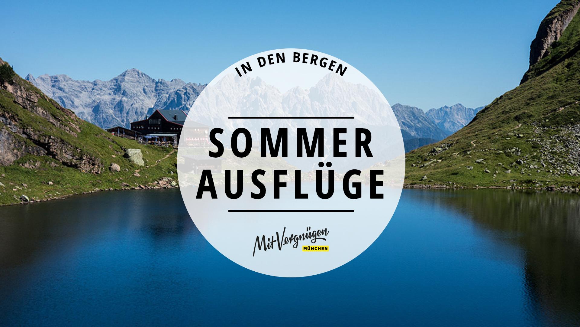 Wunderschöne Die BergeMit Vergnügen In Sommerausflüge 11 München CoxeQdBWr