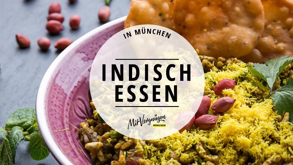11 Lokale in München, in dennen du lecker indisch essen kannst