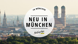 11 Dinge, die du tun solltest, wenn du neu in München bist
