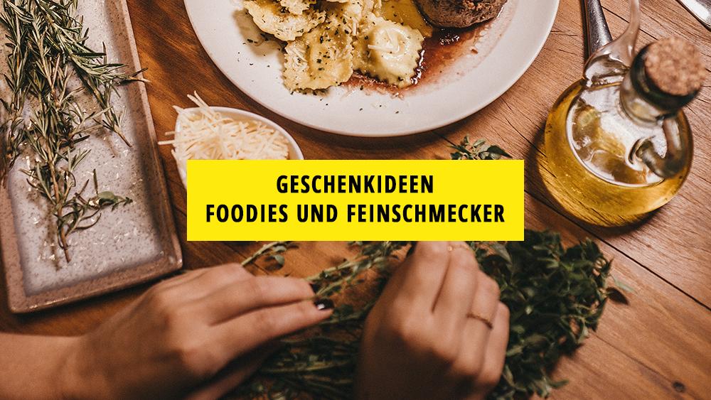Geschenkideen Foodies Feinschmecker