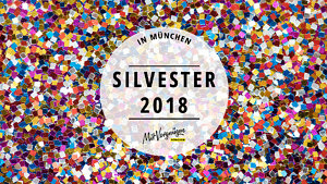 11 Partys in München, auf denen ihr 2018 ins neue Jahr tanzen könnt