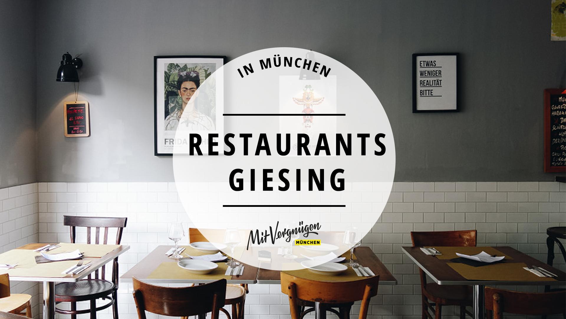 11 richtig gute restaurants in giesing die ihr kennen solltet mit