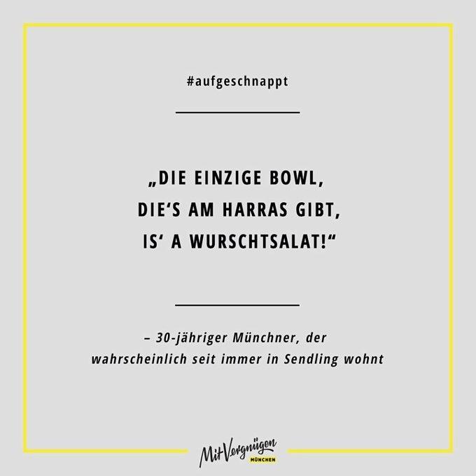 11 lustige Sätze, die wir auf Münchens Straßen mitgehört haben