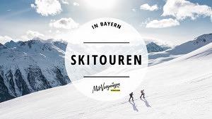 11 schöne Skitouren auf die Hausberge rund um München
