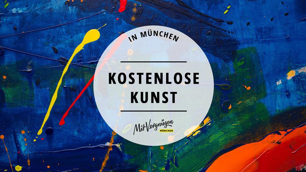 11 Orte in München, an denen du kostenlos Kunst gucken kannst
