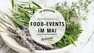 Food Events im Mai