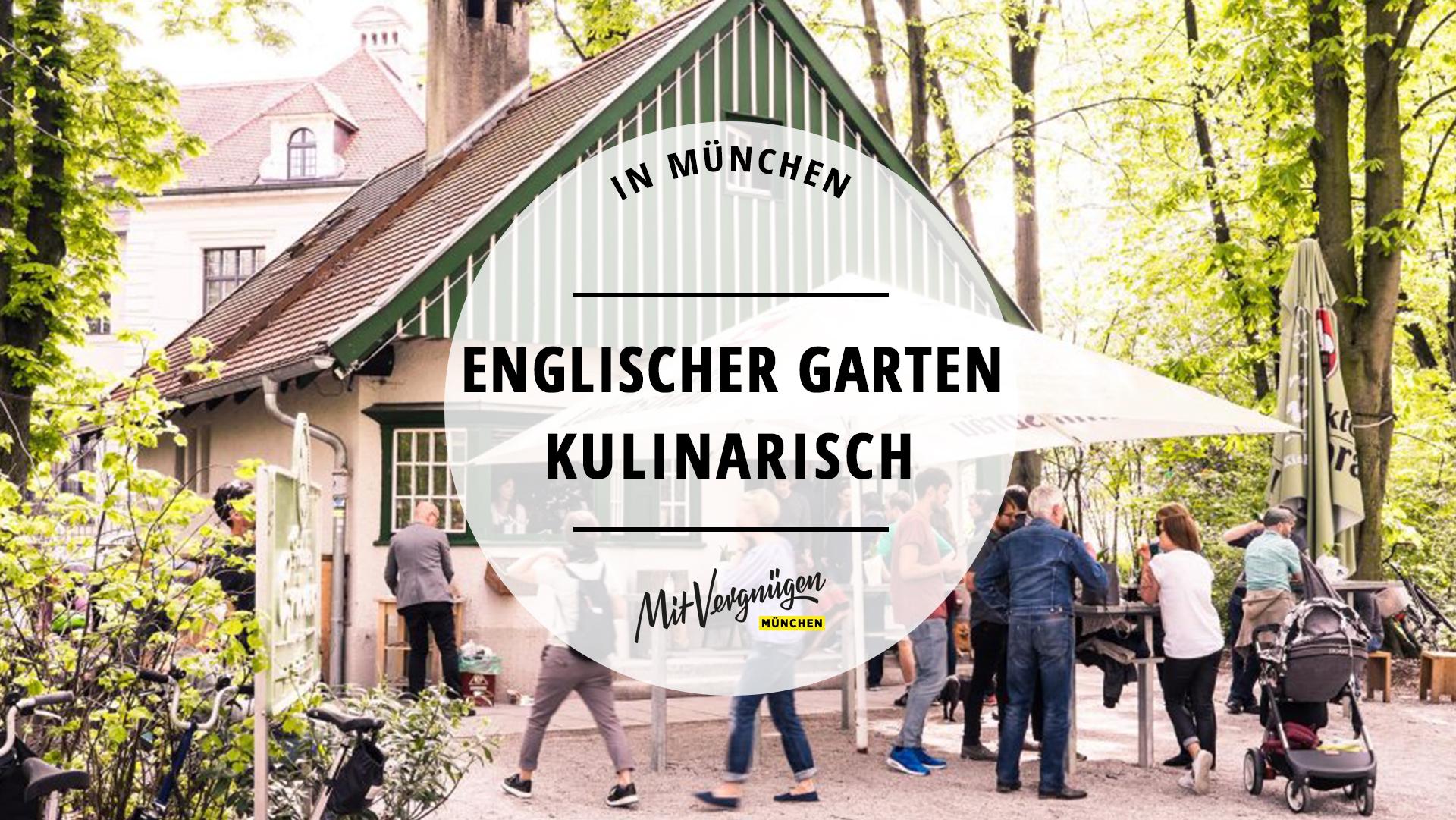 11 Gute Bars Cafes Und Biergarten Im Und Um Den Englischen Garten Mit Vergnugen Munchen