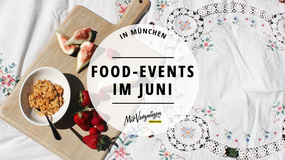 Foodevents Juni 2019