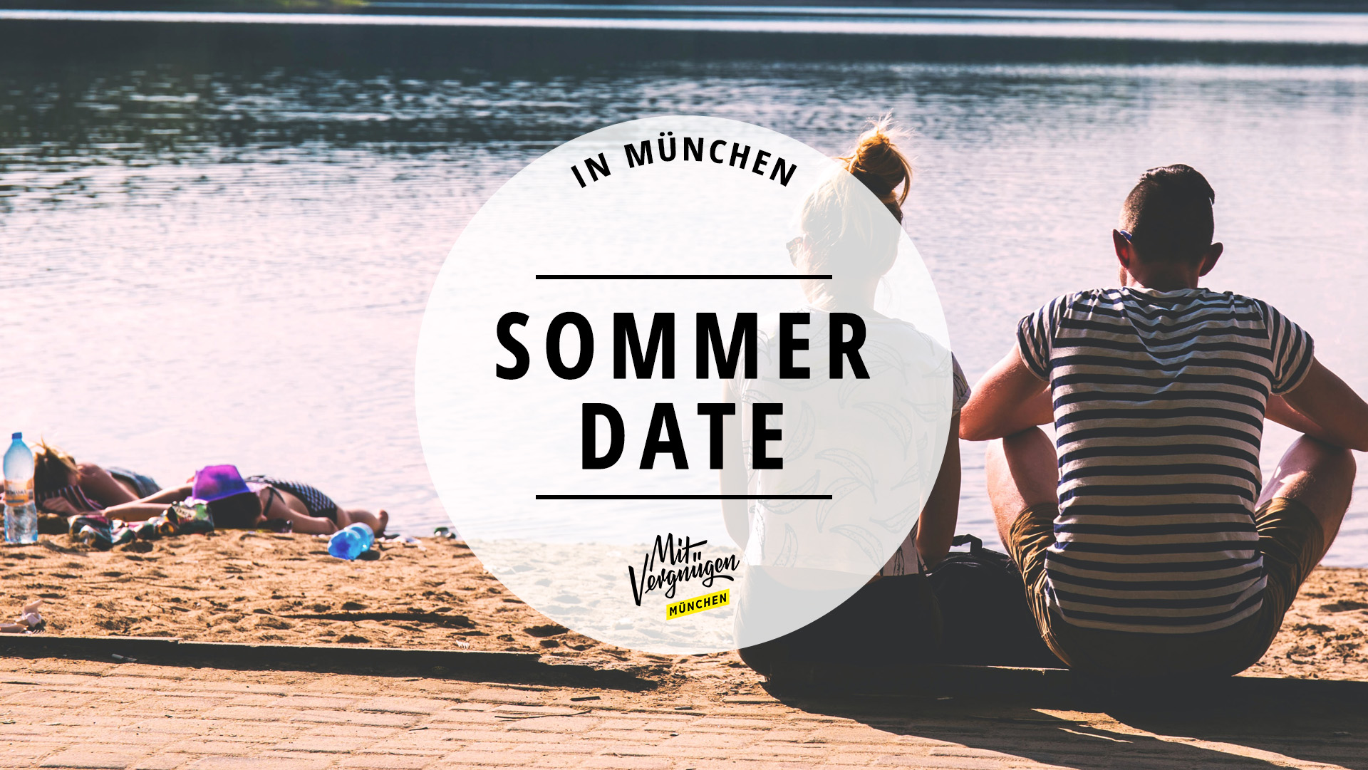 11 Ideen für ein wunderschönes Date im Münchner Sommer