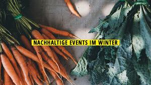 Nachhaltige Events im Winter