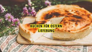 Kuchen Ostern Liefern