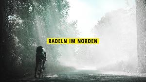 Radltour im Norden Radeln
