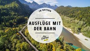 Ausflüge mit der Bahn Bayerische Oberlandbahn