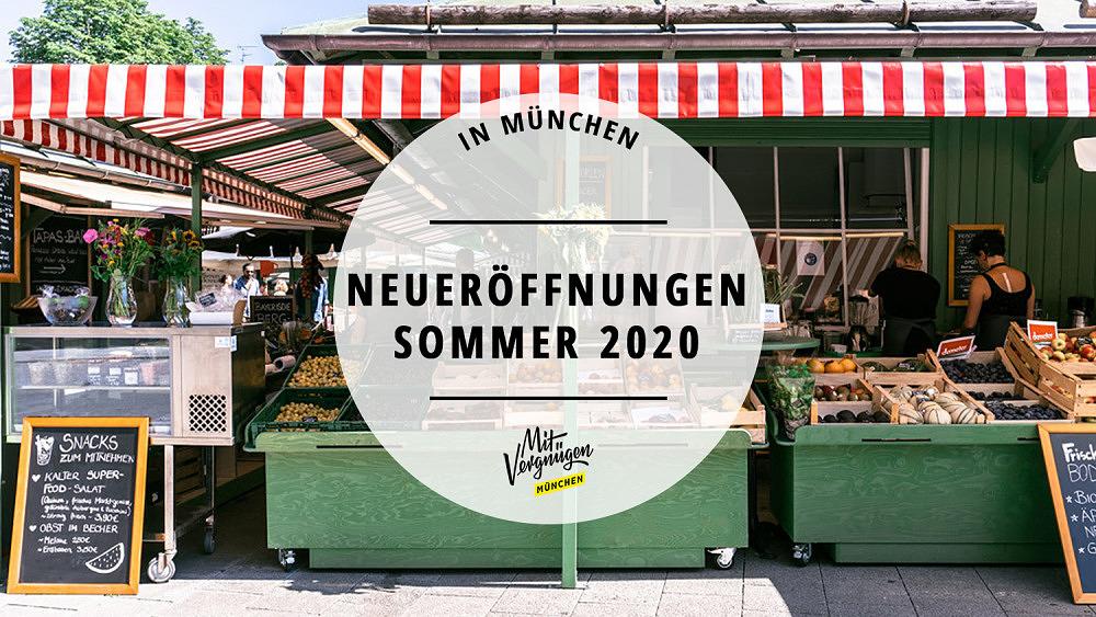 Neueröffnungen Sommer 2020