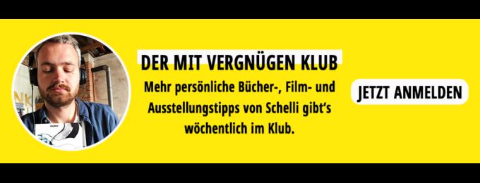 Mit Vergnügen Klub, Kunst und Kultur, Filmtipps, Ausstellungen